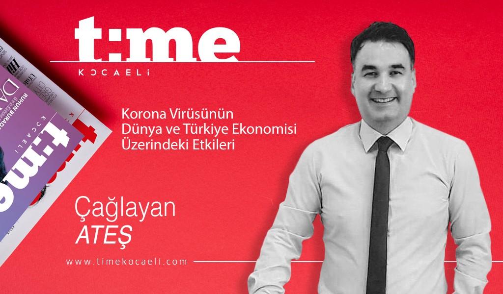 Korona Virüsünün Dünya ve Türkiye Ekonomisi  Üzerindeki Etkiler